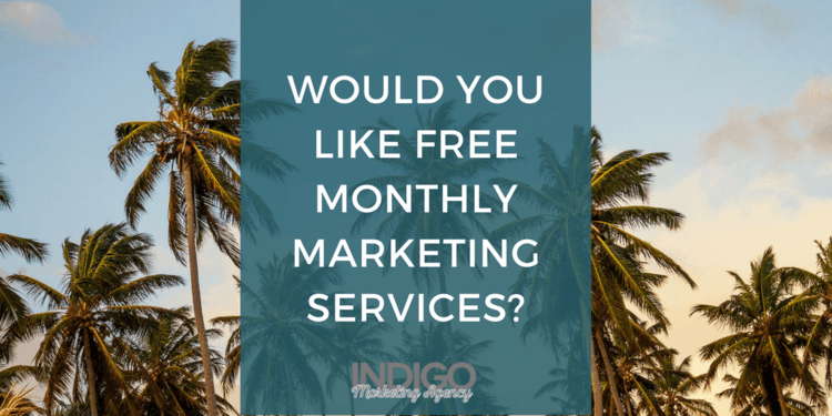 Would You Like Free Monthly Marketing Services?