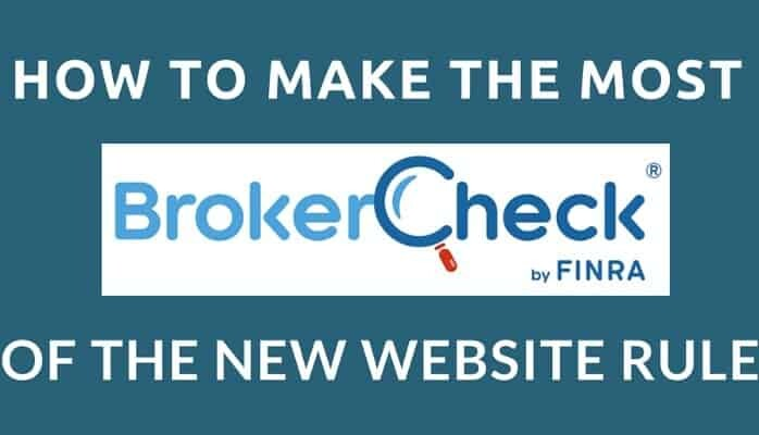 How to Make the Most of FINRA's New BrokerCheck Website Rule
