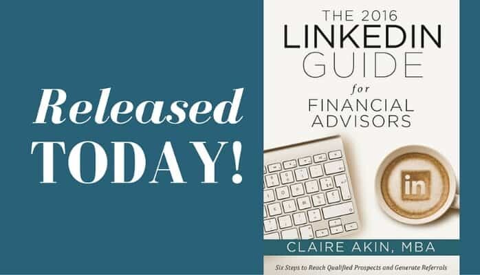 Released Today: The 2016 LinkedIn Guide for Financial Advisors!