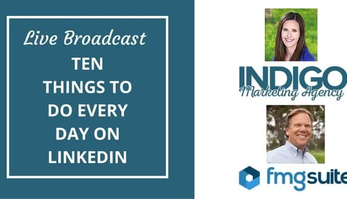 Live Broadcast: Ten Things To Do Every Day on LinkedIn