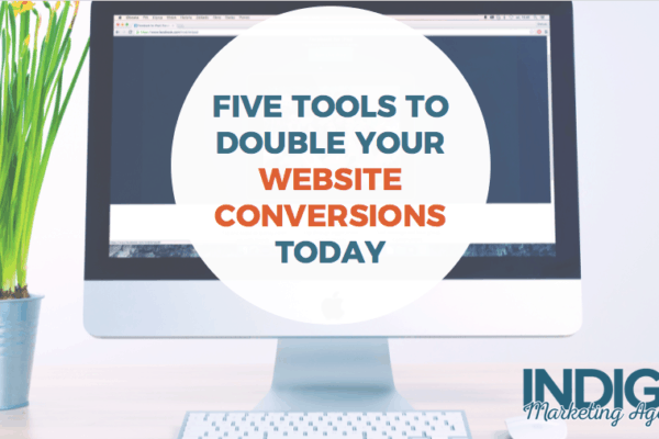 Five Tools to Double Your Website Conversions Today (Webinar)