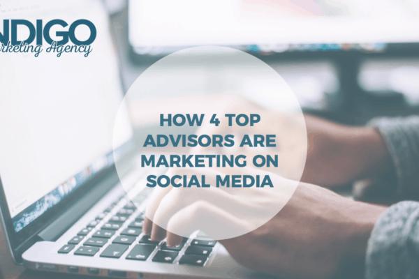 How Four Top Advisors Are Marketing on Social Media (Webinar)