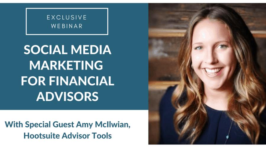 Social Media Marketing for Financial Advisors (Webinar)