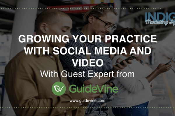 Growing Your Practice with Guidevine.com (Webinar)