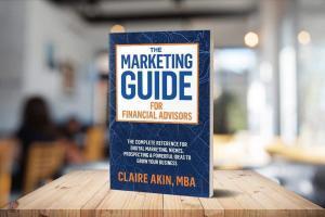 Marketing Guide For Financial Advisors
