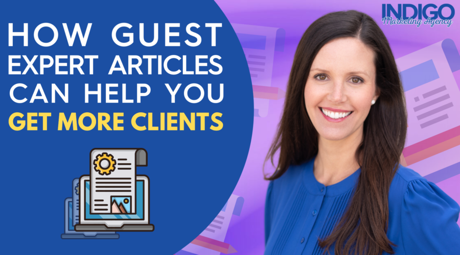How guest expert articles can help you get more clients