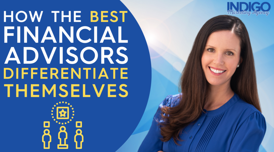 How the best financial advisors differentiate themselves