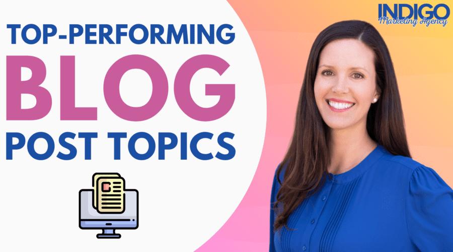 Top-performing blog post topics